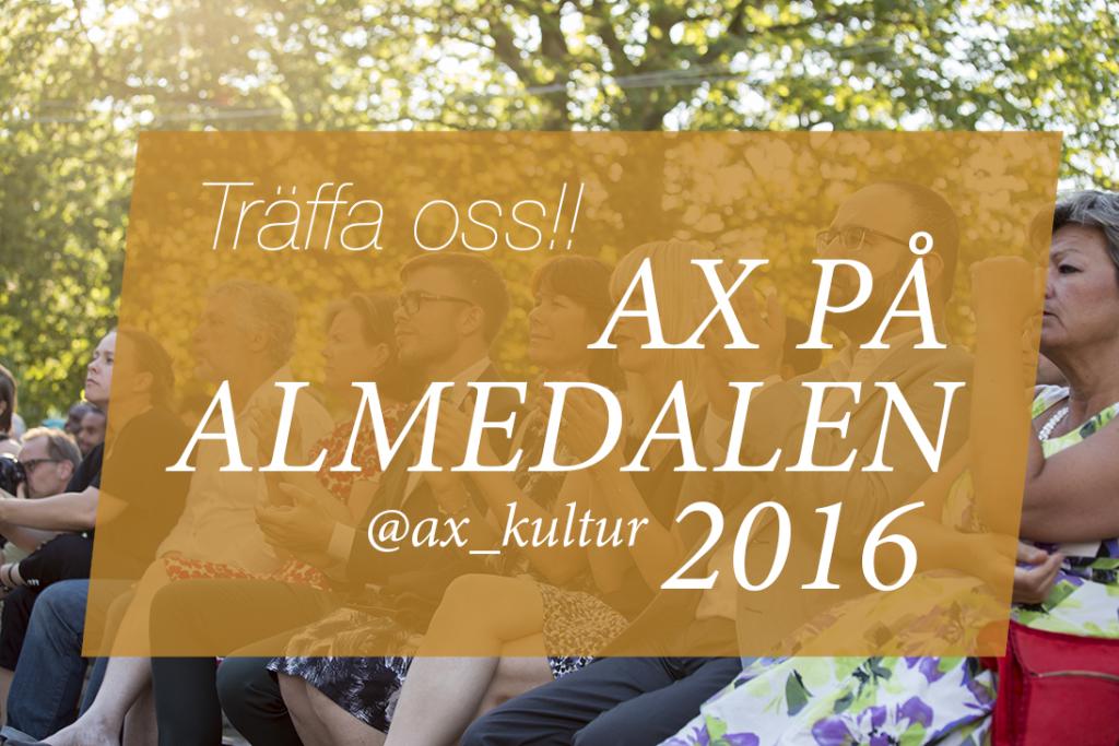 Ax på almedalen 20161